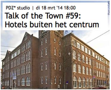 Hotels impuls voor wijkontwikkeling of bron van overlast?